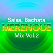 Salsa, Bachata, Merengue Mix Vol.2 de Various Artists