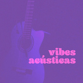Vibes Acusticas by Various Artists