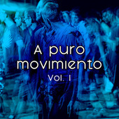 A puro movimiento vol. I by Various Artists