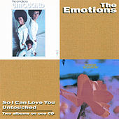 So I Can Love You / Untouched von The Emotions