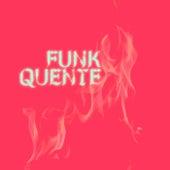 Funk Quente de Various Artists