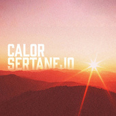 Calor Sertanejo by Various Artists