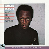 Miles Davis And The Jazz Giants by Miles Davis
