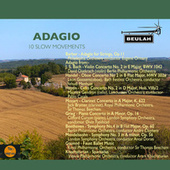 Adagio: 10 Slow Movements by Various Artists