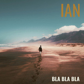 Bla Bla Bla von Ian