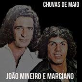 Chuvas de Maio de João Mineiro e Marciano