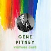 Gene Pitney - Vintage Cafè by Gene Pitney