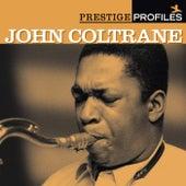 Prestige Profiles: John Coltrane by Various Artists