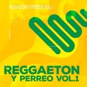 Reggaeton y Perreo Vol 1 by Various Artists