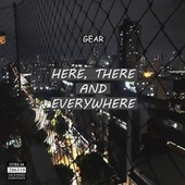 Here, There and Everywhere de The Gear