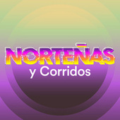 Norteñas y Corridos de Various Artists