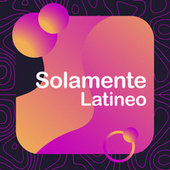 Solamente latineo by Various Artists