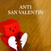 Anti San Valentín de Various Artists