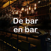De bar en bar by Various Artists