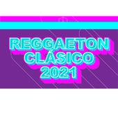 Reggaeton clásico 2021 von Various Artists