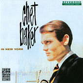 Chet Baker In New York by Chet Baker