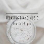 Soulful Piano by Relaxing Piano Music