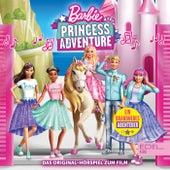 Princess Adventure (Das Original-Hörspiel zum Film) von Barbie