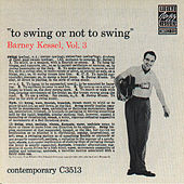 To Swing Or Not To Swing by Barney Kessel