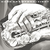 Tight by Hank Crawford