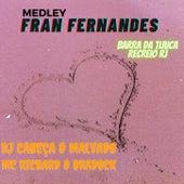 FRAN FERNANDES REGGAE FUNK BREGA BARRA DA TIJUCA RECREIO von DJ CABEÇA O MALVADO