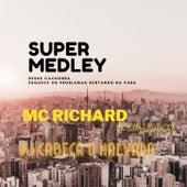 SUPER MEDLEY DO RICHARD O BRADOCK 135 Bpm von DJ CABEÇA O MALVADO