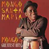 Mongo's Greatest Hits de Mongo Santamaria