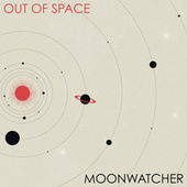 Out of Space von Moonwatcher