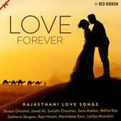 Love Forever - Rajasthani Love Songs by Sonu Kakkar
