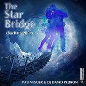 The Star Bridge (Bachata 2021) de Pau Viguer