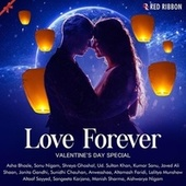 Love Forever - Valentine's Day Special by Various Artists