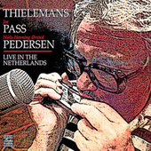 Live In The Netherlands de Toots Thielemans
