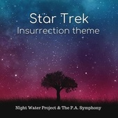 Star Trek Insurrection Theme by Night Water Project