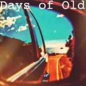 Days of Old (feat. Ben Morrison) de Poor Man's Whiskey