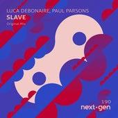 Slave de Luca Debonaire
