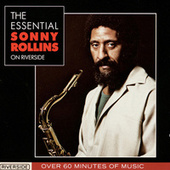 The Essential Sonny Rollins On Riverside by Various Artists