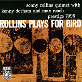 Rollins Plays For Byrd by Sonny Rollins