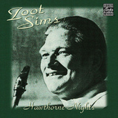 Hawthorne Nights by Zoot Sims