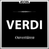 Verdi: Ouvertüren by Various Artists