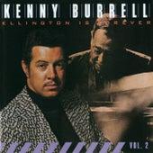 Ellington Is Forever, Vol. 2 von Kenny Burrell