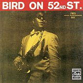 Bird On 52nd Street by Charlie Parker