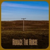 Horace The Horse by Various Artists