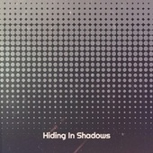 Hiding In Shadows by Various Artists