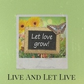 Live And Let Live by Various Artists