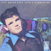 Once Upon A Summertime de Chet Baker