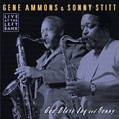 God Bless Jug And Sonny by Gene Ammons