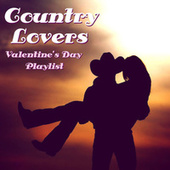 Country Lovers Valentine's Day Playlist van Various Artists