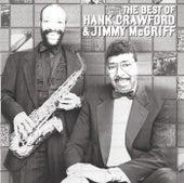 The Best Of Hank Crawford & Jimmy McGriff de Hank Crawford