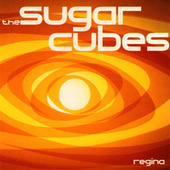 Regina by The Sugarcubes