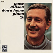 Down Home Piano de Mose Allison
